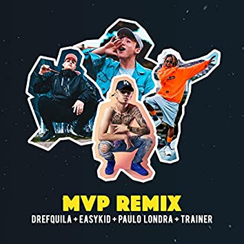 Mvp (feat. Paulo Londra, DrefQuila & Trainer)