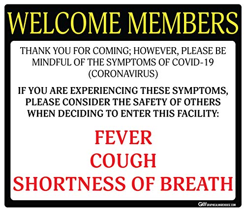 Gym'Do Not Enter with Symptoms' COVID-19 (Coronavirus), Durable Vinyl Decal- (Various Sizes Available) Sign by Graphical Warehouse (11.25x9.64', Black/Yellow)