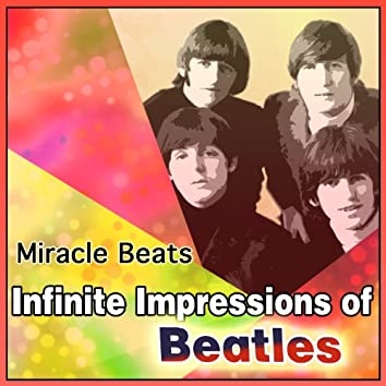 Infinite Impressions of Beatles
