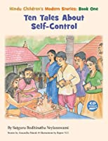 Ten Tales About Self-Control: Hindu Children's Modern Stories