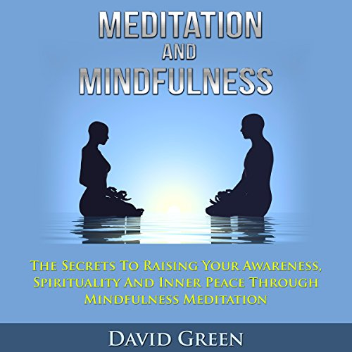 Meditation and Mindfulness audiobook cover art