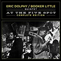 At The Five Spot - Complete Edition (2CD) by Eric Dolphy / Booker Little (2011-12-13)