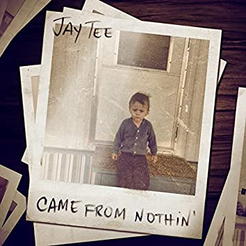 Came from Nothin' - Single