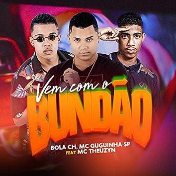 Vem Com o Bundão (feat. MC Theuzyn)
