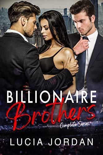 Billionaire Brothers: A Billionaire Romance - Complete Series