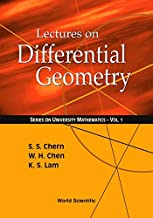 LECTURES ON DIFFERENTIAL GEOMETRY (Series on University Mathematics)