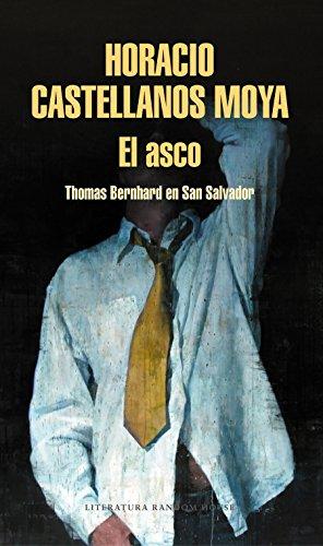 El Asco. Thomas Bernhard En San Salvador