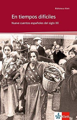 En tiempos difíciles: Schulausgabe für das Niveau B2. Spanischer Originaltext mit Annotationen (Biblioteca Klett) by Pilar Cibreiro (2012-11-12)