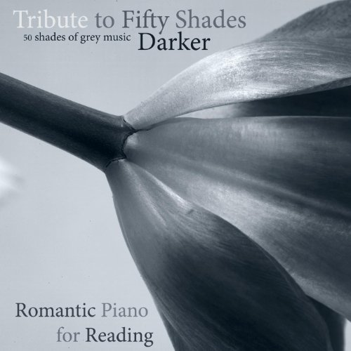Tribute to Fifty Shades Darker - 50 Shades of Grey Music