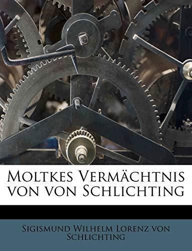 Moltkes Vermachtnis Von Von Schlichting