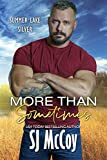 More than Sometimes (Summer Lake Silver Book 6) (English Edition)