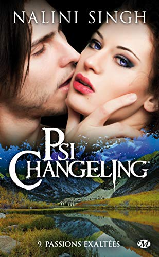 Psi-Changeling, Tome 9: Passions exaltées