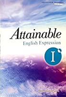 Attainable English Expression Ⅰ [平成29年度改訂] 文部科学省検定済教科書 [英Ⅰ336]