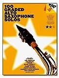 Dip in - 100 Graded Alto Sax Solos - Altsaxophon Noten [Musiknoten] mit Songs von The Beatles, Coldplay, Oasis, Elvis Presley, KT Tunstall, James Blunt, Frank Sinatra, Andrew Lloyd Webber, Jeff Buckley u.v.m.