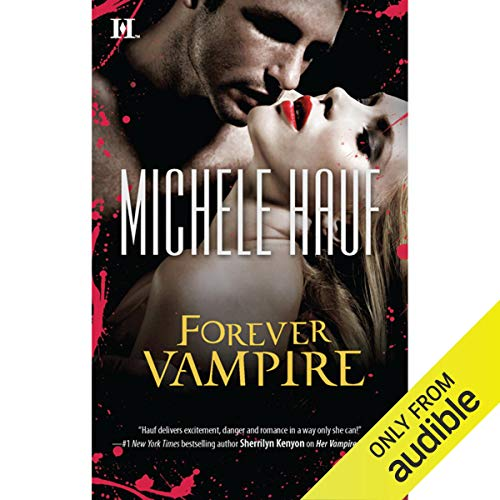 Forever Vampire Audiobook By Michele Hauf cover art