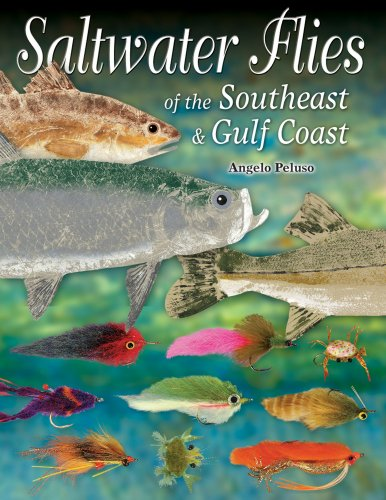Saltwater Flies of the Southeast & Gulf Coasts