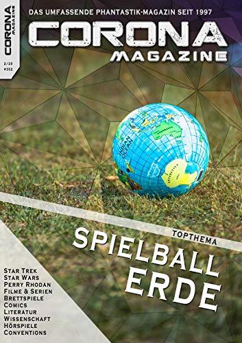 Corona Magazine #352: Februar 2020: Nur der Himmel ist die Grenze