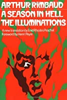A Season in Hell and The Illuminations (Galaxy Books) by Arthur Rimbaud(1974-05-09)