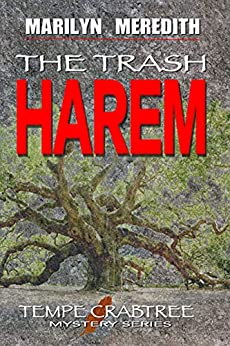 The Trash Harem (Tempe Crabtree Mysteries Book 19) by [Marilyn Meredith]