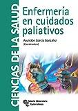 Enfermería en cuidados paliativos (Manuales)