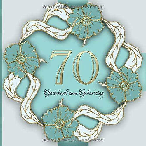 Gästebuch zum Geburtstag: 70 Jahre I Edles Vintage Cover in Gold und Grün I für 30 Gäste I für...