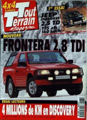 TOUT TERRAIN MAGAZINE [No 68] du 01/03/1995 - JEEP CHEROKEE 2.5 TD 115 CH - FRONTERA 2.8 TDI - EN DISCOVERY.