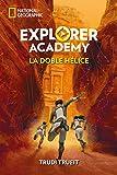 Explorer Academy 3. La doble hélice (NG FICCIÓN IJ)