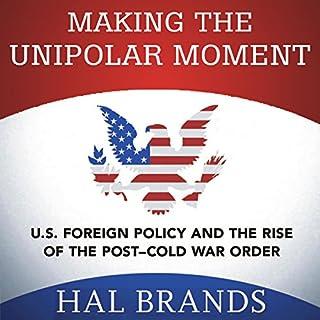Making the Unipolar Moment cover art