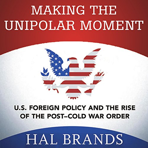 Making the Unipolar Moment cover art