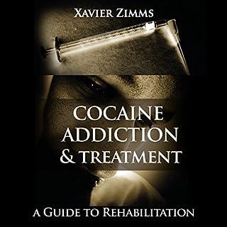Cocaine Addiction and Treatment audiobook cover art