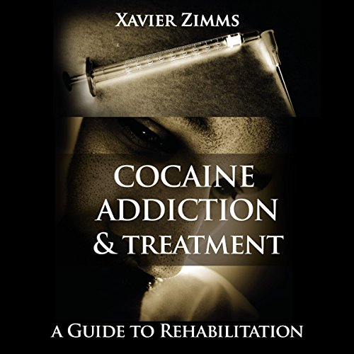Cocaine Addiction and Treatment cover art
