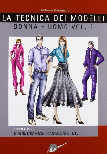 Tecnica dei modelli donna-uomo (Vol. 1)