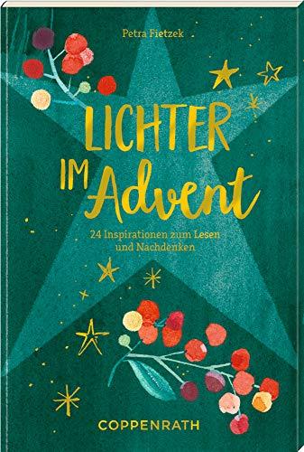 Adventskalenderbuch - Lichter im Advent: 24 Inspirationen zum Lesen und Nachdenken: 24 Gedichte und Gedanken