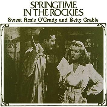Springtime In The Rockies / Sweet Rosie O'Grady (Original Soundtrack)