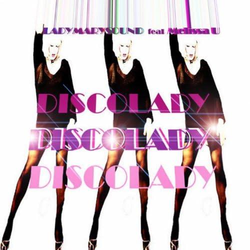 Lady Marysound feat. Melissa U