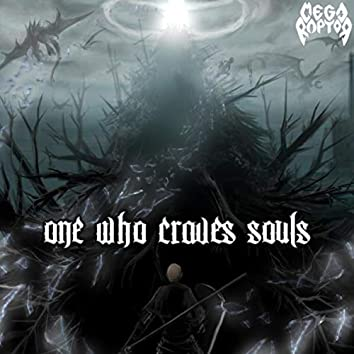 One Who Craves Souls