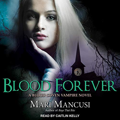 Couverture de Blood Forever: A Blood Coven Vampire Novel