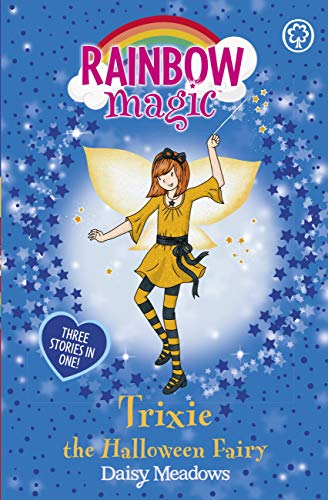 Trixie the Halloween Fairy: Special (Rainbow Magic Book 219) (English Edition)