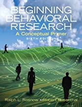 By Ralph L. Rosnow - Beginning Behavioral Research: A Conceptual Primer: 6th (sixth) Edition