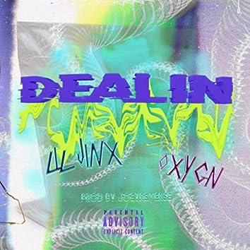 Dealin' (feat. Oxygn)
