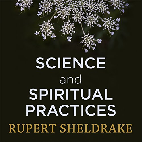 Science and Spiritual Practices audiobook cover art