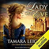 Lady of Eve: A Medieval Romance - Tamara Leigh