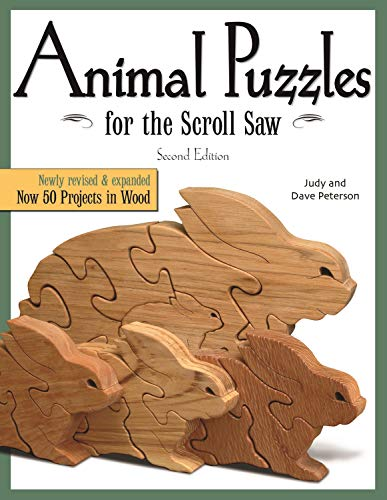 Animal Puzzles for the Scroll Saw, Second Edition: Newly Revised & Expanded, Now 50 Projects in Wood (English Edition)
