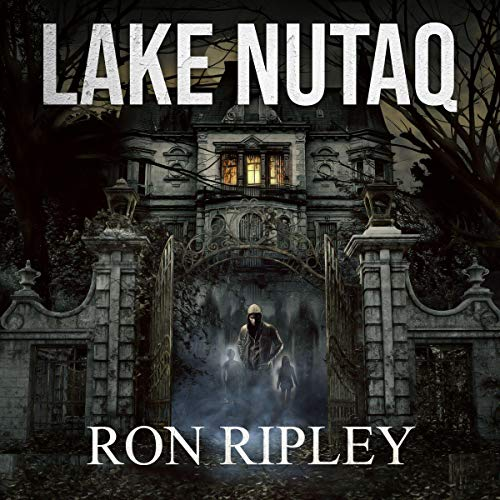 Lake Nutaq Audiobook By Ron Ripley cover art