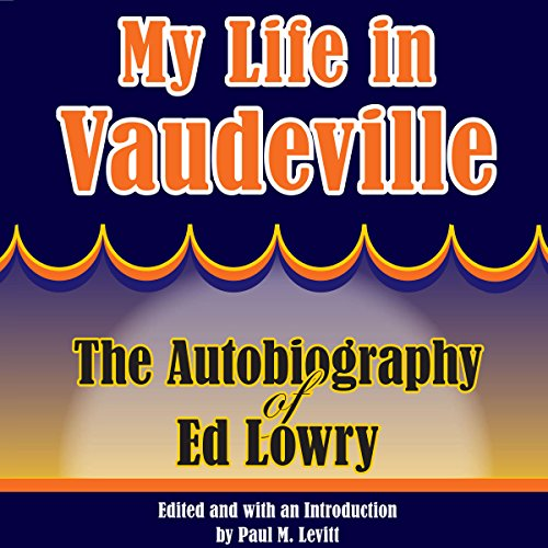 My Life in Vaudeville audiobook cover art
