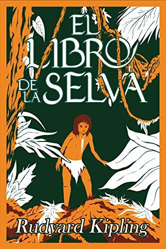 mentiroso grava gastar  Amazon.com: El libro de la selva (Tomás) (Spanish Edition) eBook: Rudyard  Kipling: Kindle Store