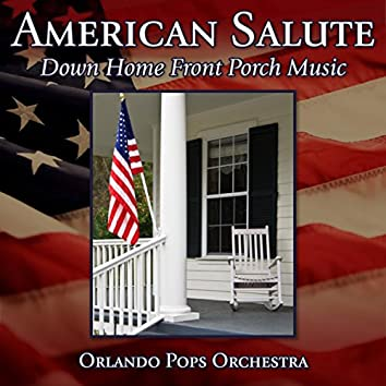 American Salute-Down Home Front Porch Music