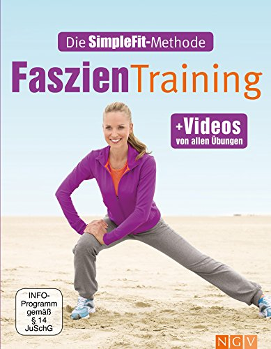 Faszientraining: Die SimpleFit-Methode