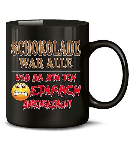 Golebros Schokolade war alle da Bin ich einfach durchgedreht 4884 Weihnachten Büro Kollegen Spruch Tasse Lustig Witzig Becher Kaffeetasse Kaffeebecher Schwarz