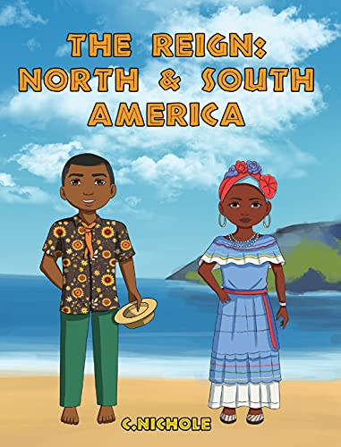 The Reign: North and South America (2)
